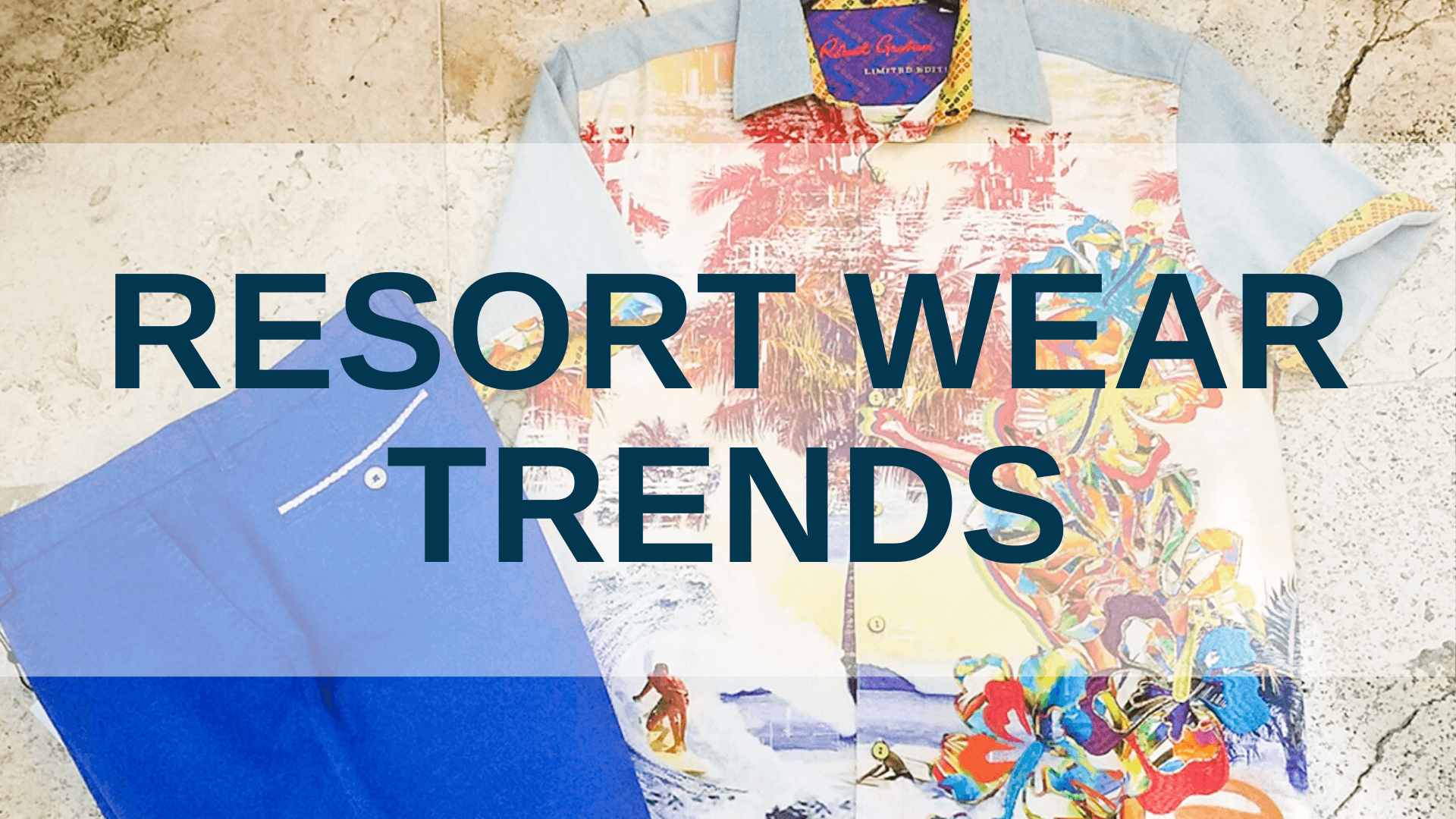Resort Wear Trends